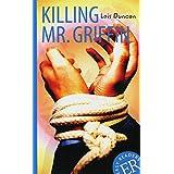 Killing Mr. Griffin: Englische Lektüre ab dem 4. Lernjahr. Gekürzt, mit Annotationen (Easy Readers - Englische Ausgaben)