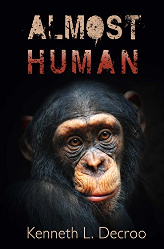 Almost Human by [Decroo, Kenneth L.]