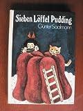Sieben Löffel Pudding und andere Geschichten um Ulrike und Jörg;