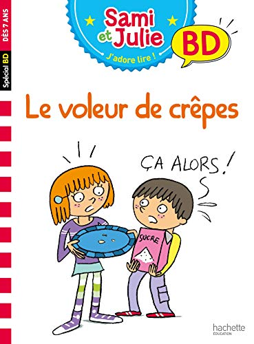 J'apprends à lire avec Sami et Julie BD : Le voleur de crêpes ? (J'apprends avec Sami et Julie) por Thérèse Bonté