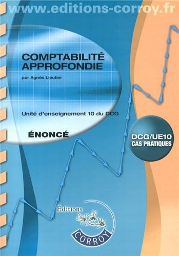 Comptabilité approfondie UE 10 du DCG : Enoncé