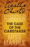 The Case of the Caretaker: A Miss Marple Short Story (English Edition)