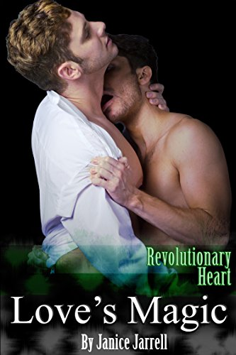 Love's Magic: Revolutionary Heart - Book One (English Edition) por Janice Jarrell