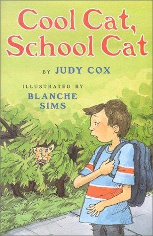Cool Cat, School Cat by Judy Cox (2002-10-02)