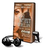 The Spirit Rebellion (Playaway Adult Fiction)