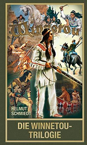 Die Winnetou-Trilogie: Über Karl Mays berühmtesten Roman (Karl May ...
