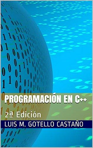 Programación en C++: 2ª Edición por Luis M. Gotello Castaño