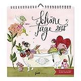 Wandkalender 2018 'Schöne Tage', aus dem Grätz Verlag, von Silke Leffler, mit Sprüchen und Zitaten - Silke Leffler