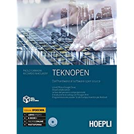 Teknopen. Dall'hardware al software open source. Ediz. openschool. Per le Scuole superiori. Co