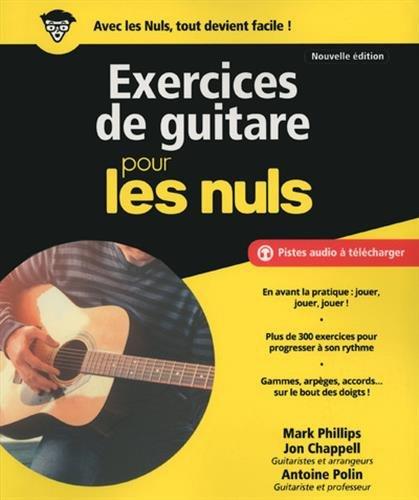 Exercices de guitare pour les Nuls grand format, 2e édition par Jon CHAPPELL