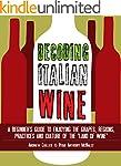 Decoding Italian Wine: A Beginner's G...