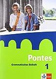 Pontes 1: Grammatisches Beiheft 1. Lernjahr (Pontes. Ausgabe ab 2014)