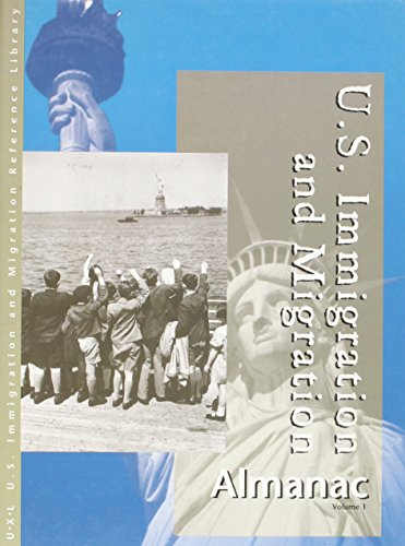 U.S. Immigration and Migration Almanac (U. S. Immigration and Migration Reference Library) por Sonia Benson