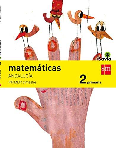 Matemáticas. 2 Primaria. Savia. Andalucía - 9788467575088