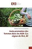 Telecharger Livres Auto promotion des femmes dans les AGR Cas region de l Est BF (PDF,EPUB,MOBI) gratuits en Francaise