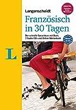 Langenscheidt Französisch in 30 Tagen - Set mit Buch, 2 Audio-CDs und Gratis-Zugang zum Online-Wörterbuch: Der schnelle Sprachkurs (Langenscheidt Sprachkurse