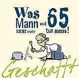 Sprüche Zum 65. Geburtstag
