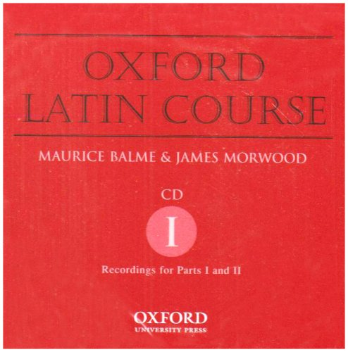 Oxford Latin Course: CD 1: Recordings for Parts 1 & 2: Pt. 1