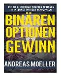 Binären Optionen Gewinn: Wie die Reichen mit Binären Optionen im Internet ihr Geld verdoppeln