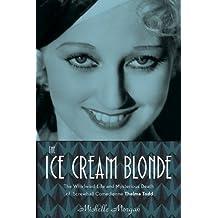 The Ice Cream Blonde