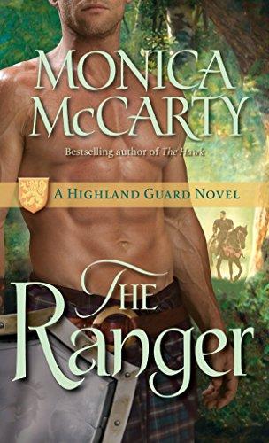 The Ranger: A Highland Guard Novel por Monica McCarty