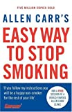 Allen Carr's Easy Way to Stop Smoking: Third Edition