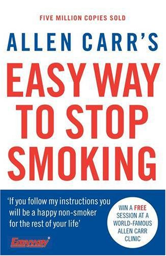 Allen Carr's Easy Way to Stop Smoking: Third Edition (Penguin Health Care & Fitness)