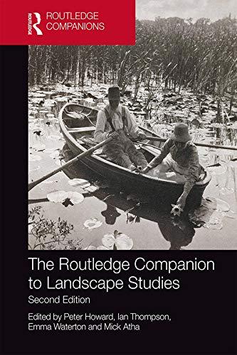 The Routledge Companion to Landscape Studies (Routledge International Handbooks) (English Edition)