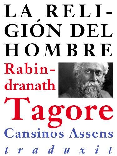 La religión del hombre por Rabindranath Tagore