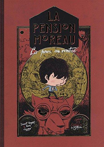 La pension Moreau (2) : La peur au ventre