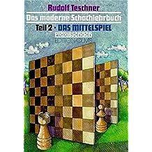 Das moderne Schachlehrbuch, 3 Bde, Tl.2, Das Mittelspiel (Praxis Schach)