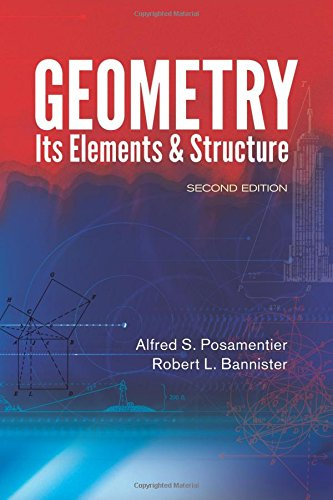 Geometry, Its Elements and Structure: Second Edition (Dover Books on Mathematics)