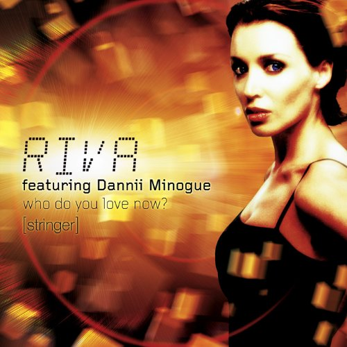 Who Do You Love Now? (feat. Dannii Minogue) [Rhythm Junkies Remix]