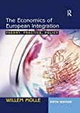 Economics of European Integration: Theory, Practice, Policy
