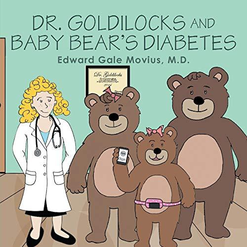 Dr. Goldilocks and Baby Bear's Diabetes (English Edition)