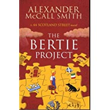 The Bertie Project : A 44 Scotland Street Novel