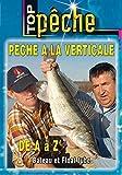 Pêche du Carnassier a la verticale de A à Z Bateau et float-tube - Top Pêche - Pêche des carnassiers