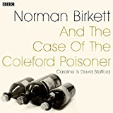 Norman Birkett and the Case of the Coleford Poisoner: A BBC Radio 4 Dramatisation