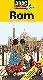 Rom: [Hotels, Restaurants, Cafés, Plätze, Shopping, Paläste, Monumente, Museen ; Top-Tipps] (Reiseführer plus)