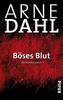 Böses Blut: Roman (A-Team 2) von [Dahl, Arne]