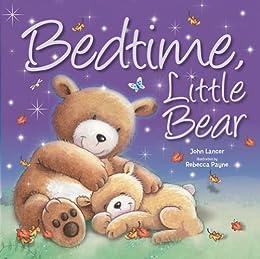 Bedtime Little Bear (Picture Flats) by [Lancer, John]