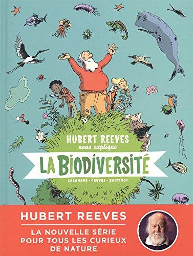 Hubert Reeves nous explique - tome 1 - La biodiversit