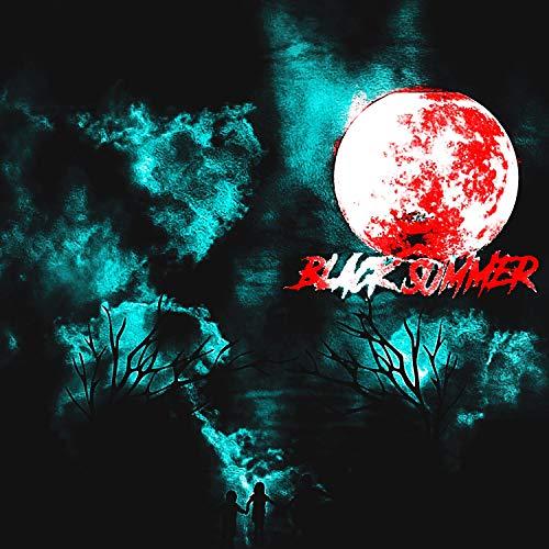 Black Summer (Deluxe) [Explicit]