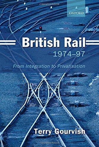 british-rail-1974-1997-from-integration-to-privatisation