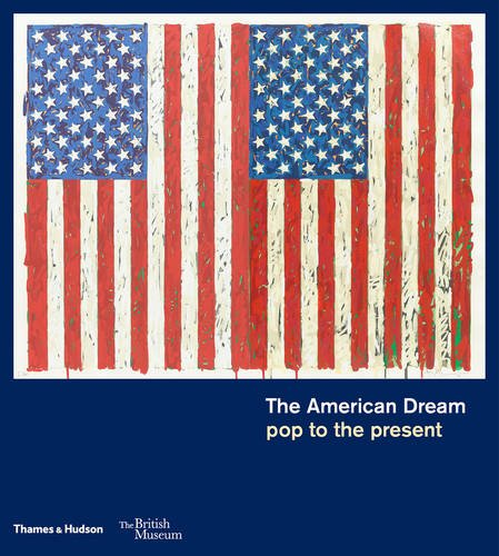 The American Dream: pop to the present (British Museum)