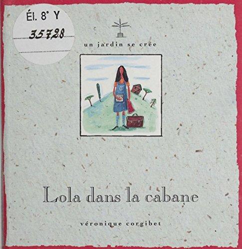 Lola dans la cabane