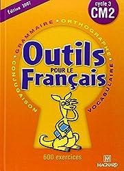 Français CM2. : Outils pour le français, cycle 3