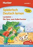 Spielerisch Deutsch lernen – Lernkrimi – Die Spur zum Kellerfenster: Deutsch als Zweitsprache / Fremdsprache / Buch mit MP3-Download