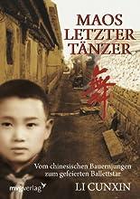 Maos letzter Tänzer: Vom chinesischen Bauernjungen zum gefeierten Ballettstar hier kaufen
