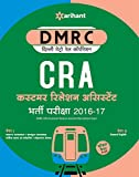 Delhi Metro Rail Corporation Customer Relation Assistant (CRA) Bharti Pariksha (DMRC)